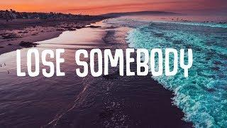 Kygo - Lose Somebody (Lyrics) ft. OneRepublic