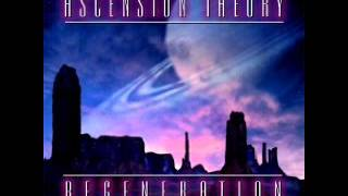 ASCENSION THEORY -Regeneration