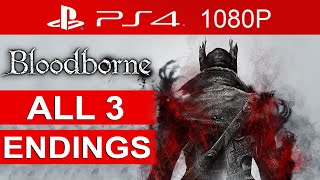 Bloodborne ALL Endings! - Secret Ending (FINAL BOSS) - Bloodborne Ending