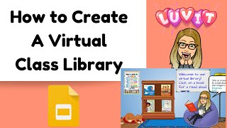 Make A Virtual Library (Bitmoji Optional) For Your Class!
