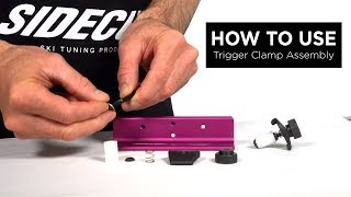 How to use Trigger clamp
