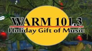WARM 101.3 Holiday Gift Of Music - Starts November 18th