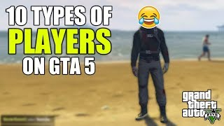 10 Different Types Of Players On GTA 5 Online