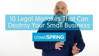 10 Legal Mistakes That Can Destroy Your Small Business and How to Avoid Them