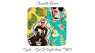 Diplo   Get It Right (feat  MØ) (Cavalli Remix)