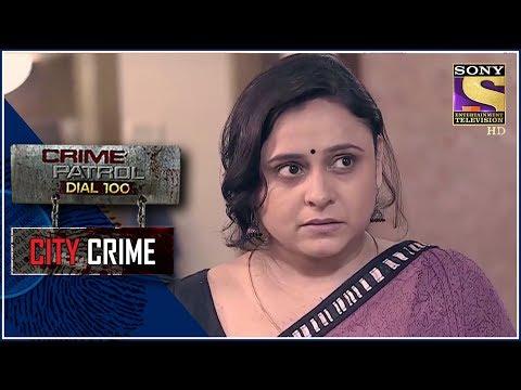 City Crime | Crime Patrol | चरित्र | Mumbai