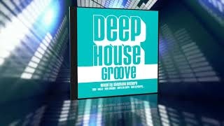 Deep House Groove (MiniMix)