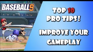 Baseball 9: Top 10 Pro Tips To Improve Your Gameplay and WIN Games | Pitching and Batting