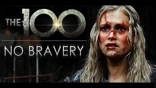 The 100 - No Bravery