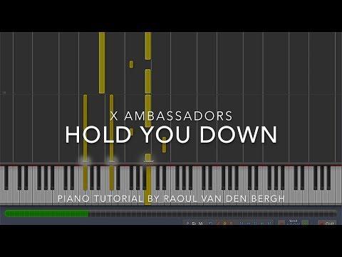 X Ambassadors - HOLD YOU DOWN (Piano Tutorial + Sheets)