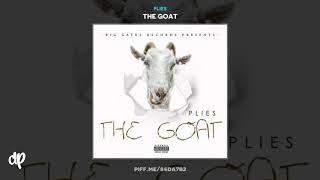 Plies   I Know When You Lyin Feat. Tokyo Jetz [The Goat]