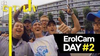 ErolCam DAY #2