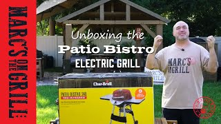 Unboxing Patio Bistro Electric Grill from CharBroil