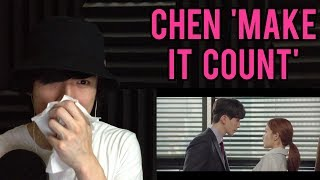 "EXO CHEN 'MAKE IT COUNT' MV REACTION | EXO CHEN OST ""TOUCH YOUR HEART"" REACTION (EXO REACTION)"