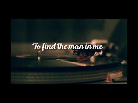 Bob Dylan - The Man in Me _ Lyrics
