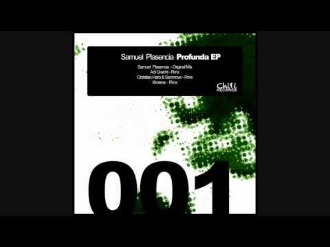 Samuel Plasencia - Profunda (Christian Haro & Senmove Rmx)