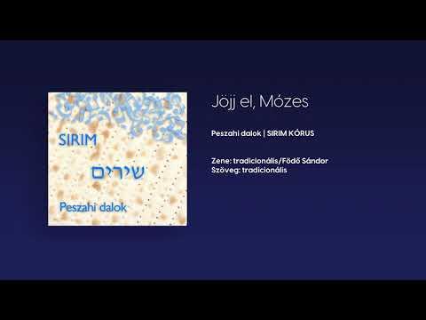 Jöjj el, Mózes (zene: tradicionális/Födő Sándor, szöveg: tradicionális)