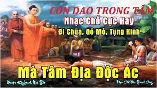 Nhạc Chế Cực Hay - Đi chùa - Gõ Mỏ - Tụng Kinh