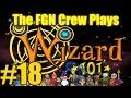 The FGN Crew Plays: Wizard101 #18 - The DisFUNctional Family (PC)