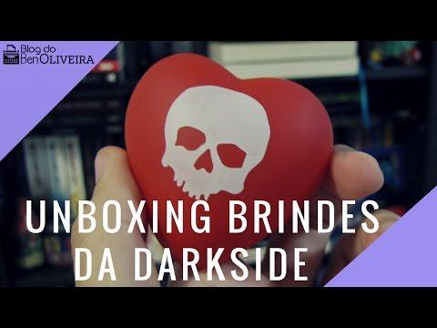 Unboxing Brindes da DarkSide Books | Blog do Ben Oliveira