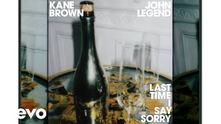 'LAST TIME I SAY SORRY (WITH JOHN LEGEND) (AUDIO)' thumb