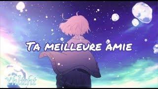 Nightcore AMV   Ta Meilleure Amie (Ornella Tempesta)