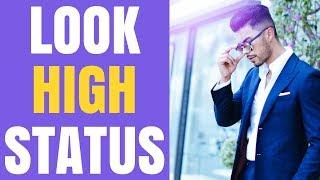 5 Traits That Make You High Status (And Irresistible)