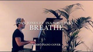 Jax Jones Ft. Ina Wroldsen   Breathe (Piano Cover) [+Sheets]