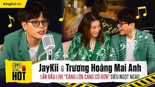 Jaykii - Trương Hoàng Mai Anh lần đầu live 'Càng Lớn Càng Cô Đơn' siêu ngọt ngào #Shorts