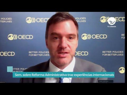 Seminário sobre Reforma Administrativa traz experiências internacionais – 05/10/21