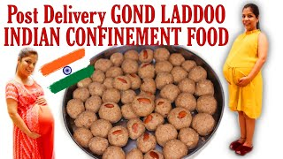 POST DELIVERY LADDOOS GOND LADDOO RECIPE INDIAN CONFINEMENT FOOD