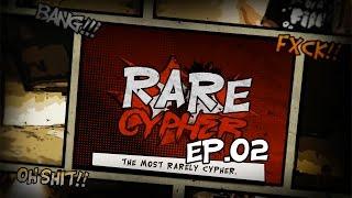 RARE CYPHER EP.02 | NILLHOHITZ, MAIYARAP, DARKFACE, JB.LOVEHATE, BOZO and else.