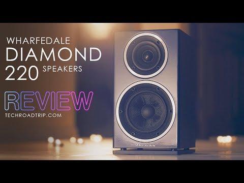 Wharfedale Diamond 220 Speakers - REVIEW