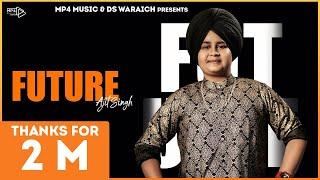 Future  Ajit Singh