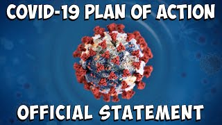 COVID-19 PLAN OF ACTION OFFICIAL STATEMENT