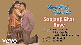 Saajanji Ghar Aaye Best Song - Kuch Kuch Hota Hai|Shah