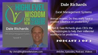 Dale in the News with Chris Williams of High-Level Wisdom -Podcast 2 of 2