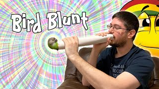 Parrot Blunt - Taking the Edge Off With Your Parrot