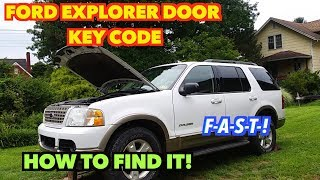 2003 Explorer Door Key code. How to find it ...F-A-S-T-!