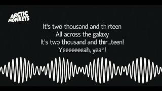 Arctic Monkeys (NEW SONG) - '2013' (Lyrics)