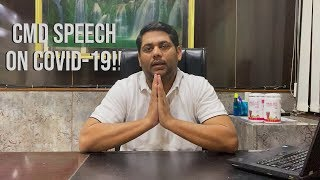 CMD SPEECH - COVID 19 AND MORE