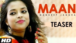 Teaser  Maan  Punjabi New Song 2017  Punjabi Dj Song 2017  Latest Punjabi Dj Song 2017
