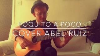 Estopa - Poquito a poco (Cover Abel Ruiz)