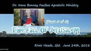 (Part 5 of 5) The fall of jerusalem