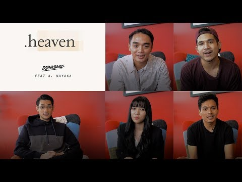 Heaven Meanings With Dipha Barus, A. Nayaka, Afgan, Isyana Sarasvati, And Rendy Pandugo - Trinity Optima Production