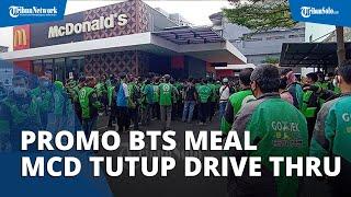 Promo BTS Meal McDonald's, Bikin Ojol Berjubel & Antre Berjam-Jam, Layanan Drive Thru Sampai Ditutup