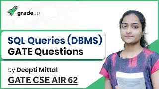 SQL Queries GATE Questions | DBMS GATE Previous Year Questions | GATE 2019 Computer Science
