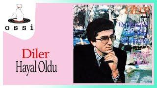 Diler / Hayal Oldu