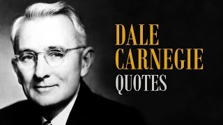 🔴 Top 10 Inspiring Quotes by Dale Carnegie