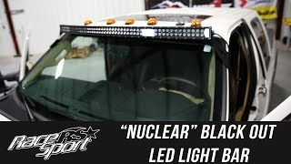"In the Garage with Performance Corner: Race Sport ""NUCLEAR"" Black Out Light Bar, Part 1"